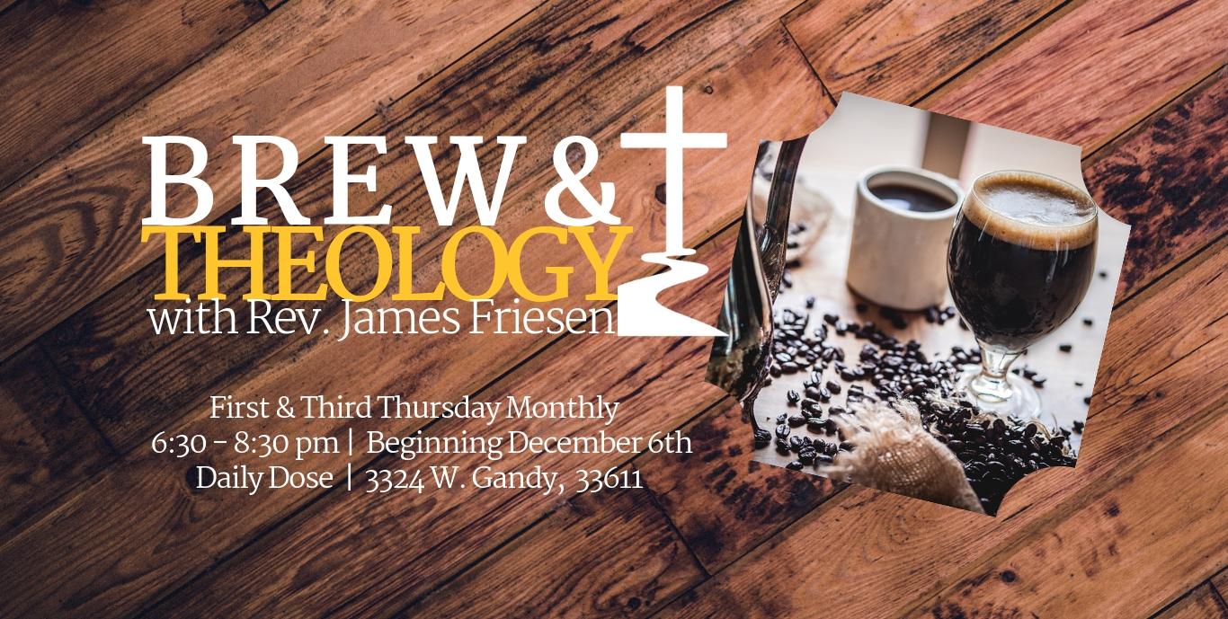 BREW & Theology Post Nov 26- December 20