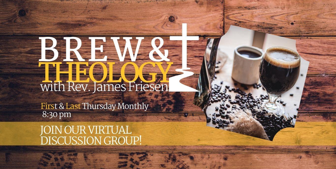 Brew-Theology-Slider-1st-Last-Thurs