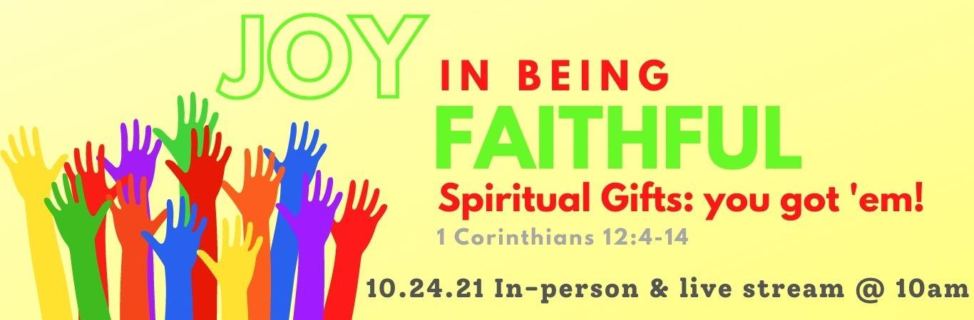 Oct 24 Spiritual Gifts JOY web banner 1366×450