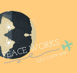 Peace Works Day Camp 2019